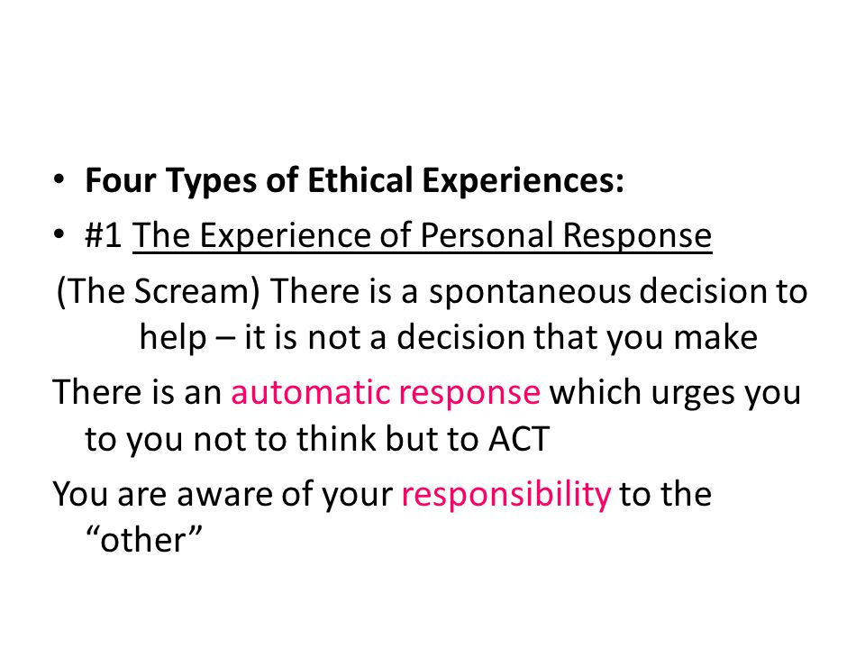 Four Types of Ethical Experiences: