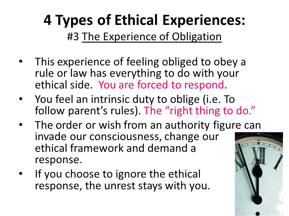 4 Types of Ethical Experiences: #3 The Experience of Obligation