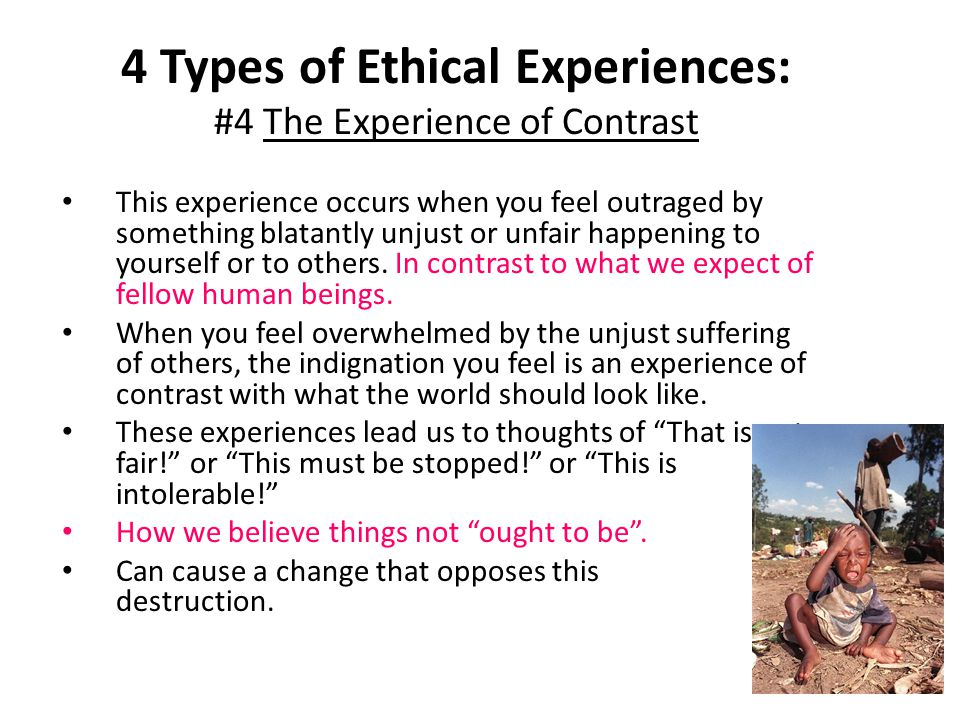 4 Types of Ethical Experiences: #4 The Experience of Contrast