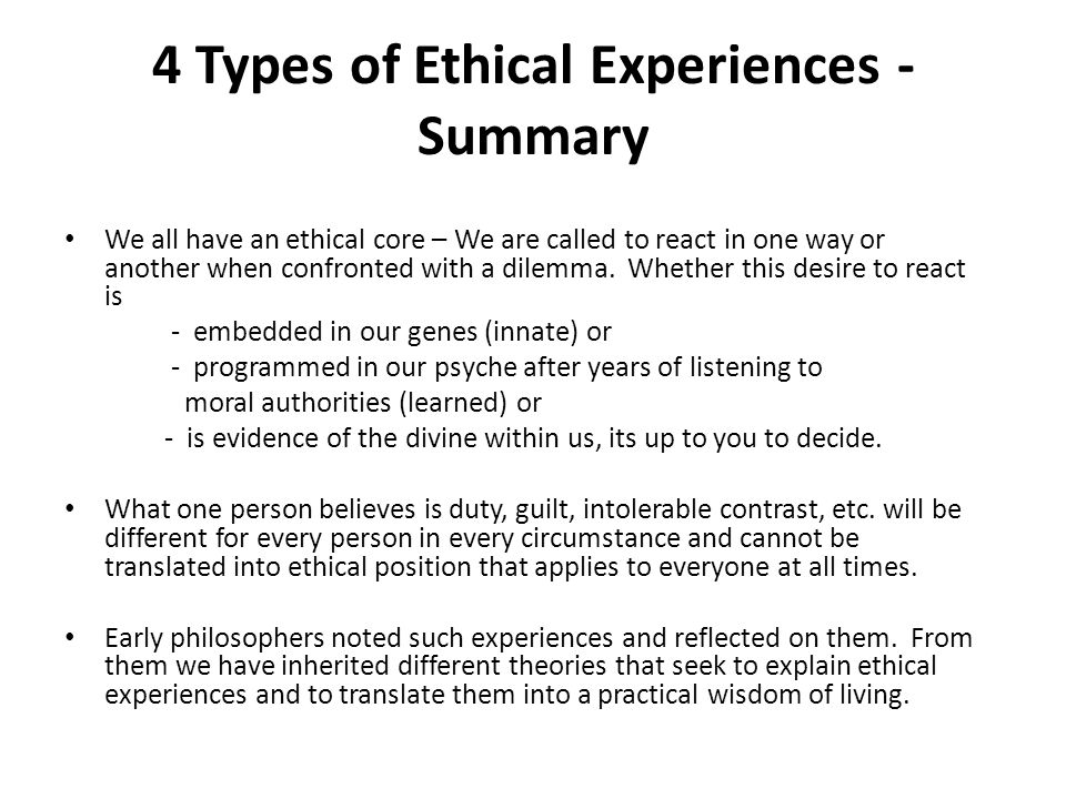 4 Types of Ethical Experiences - Summary