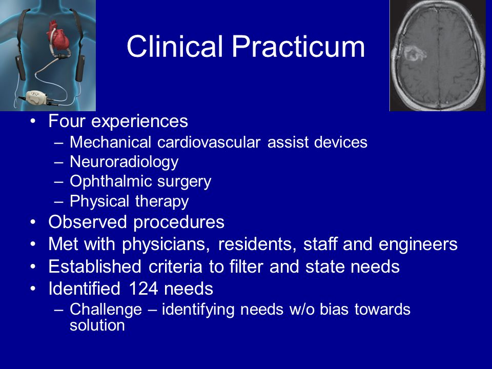Clinical Practicum Four experiences Observed procedures