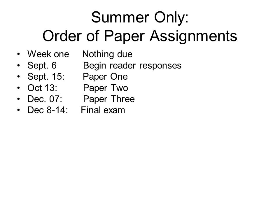 Summer Only: Order of Paper Assignments