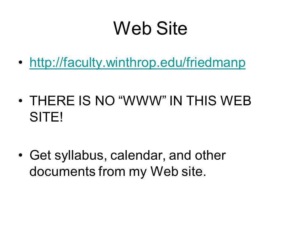 Web Site http://faculty.winthrop.edu/friedmanp