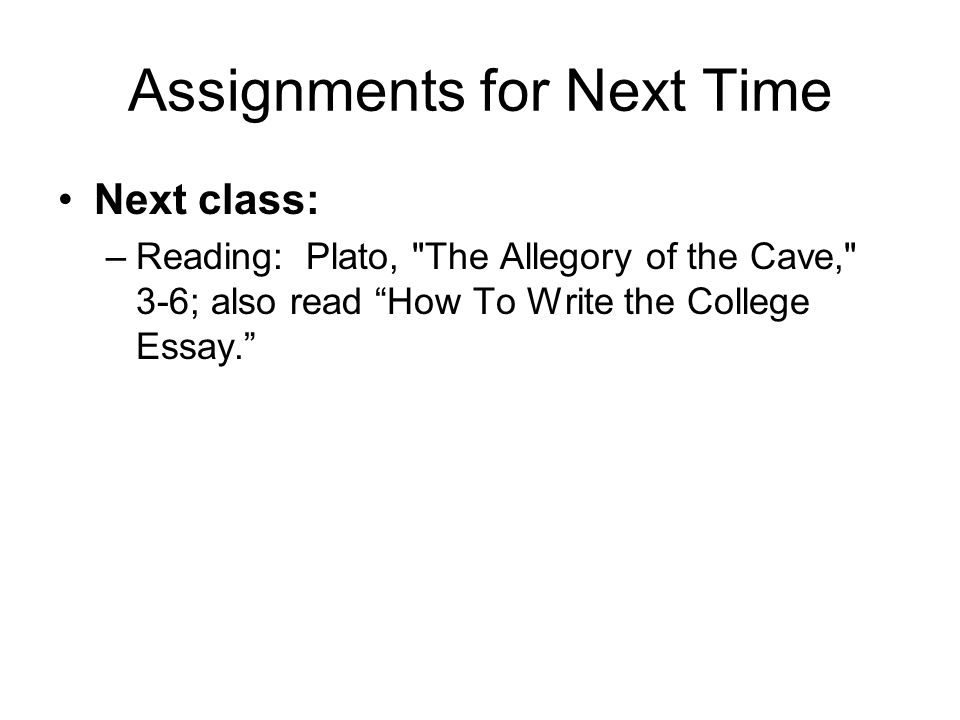 Assignments for Next Time