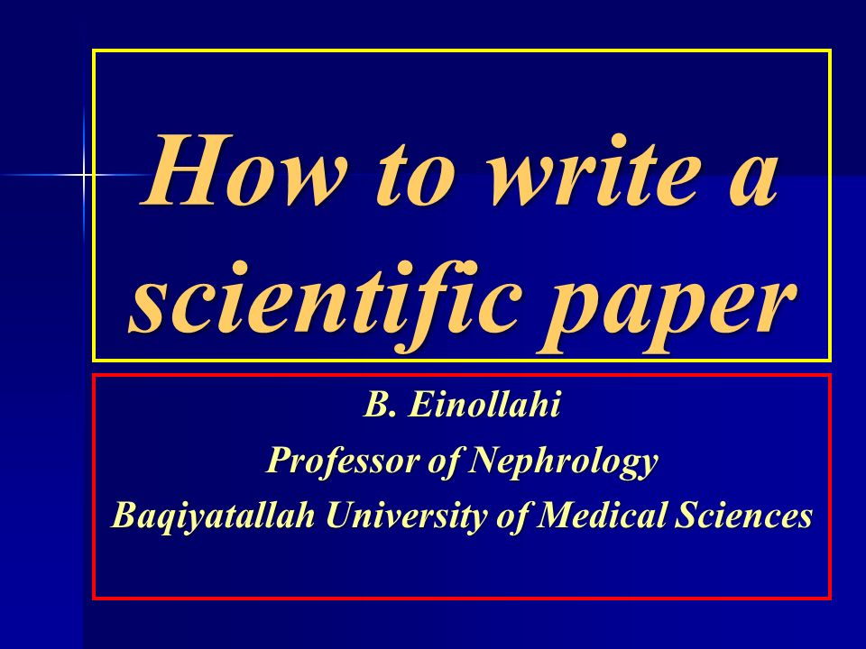 Writing the Scientific Paper