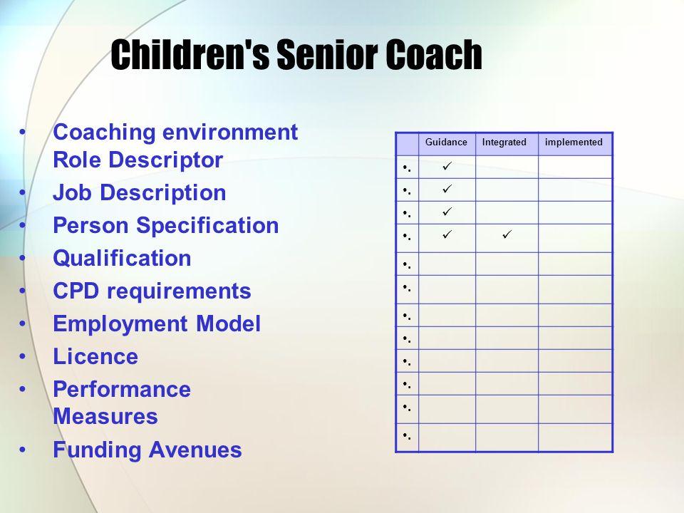 Children s Senior Coach