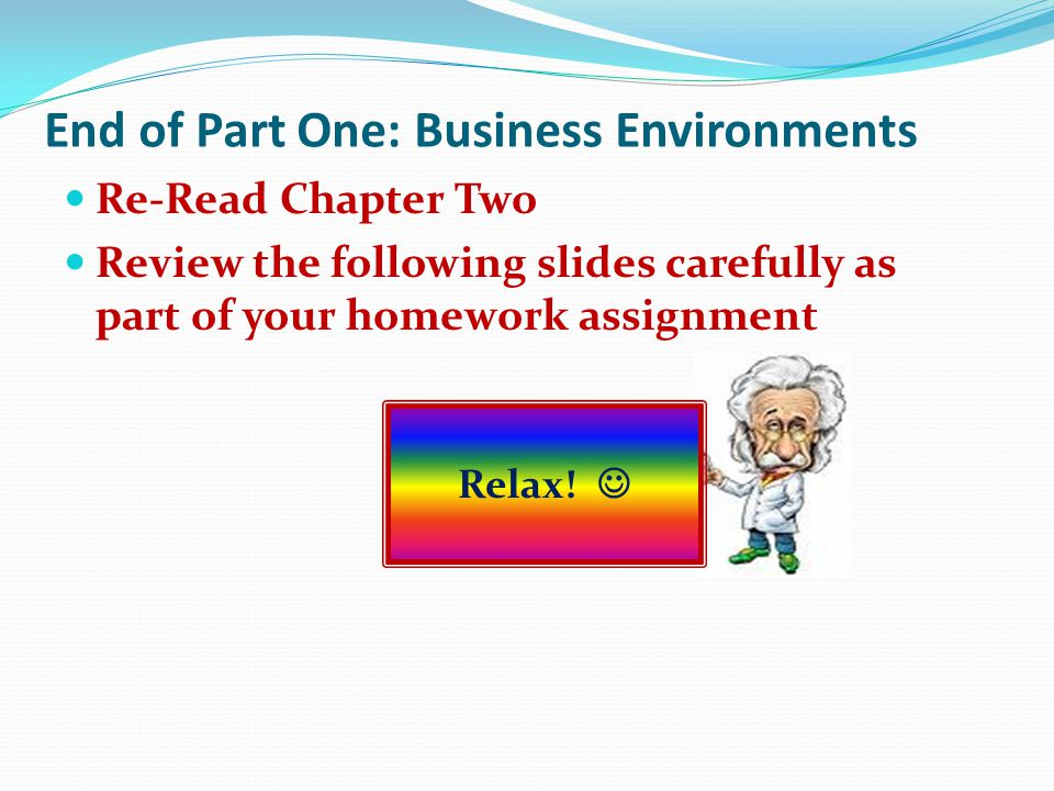 End of Part One: Business Environments