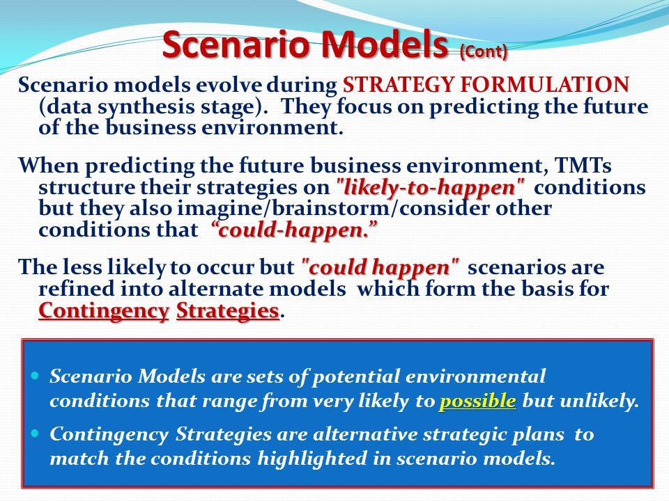 Scenario Models (Cont)