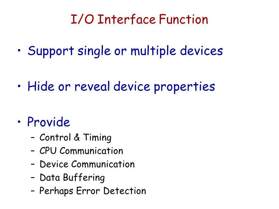 I/O Interface Function