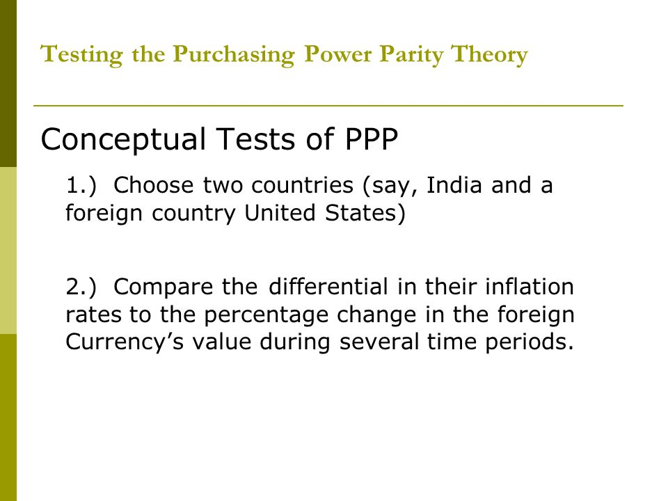 Testing the Purchasing Power Parity Theory