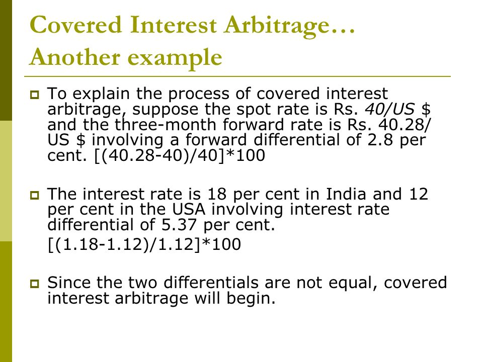 Covered Interest Arbitrage… Another example
