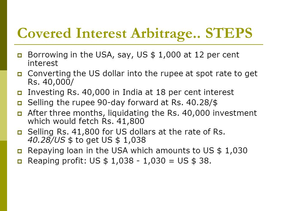 Covered Interest Arbitrage.. STEPS
