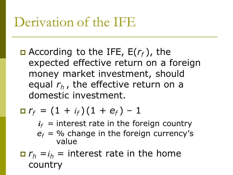 Derivation of the IFE