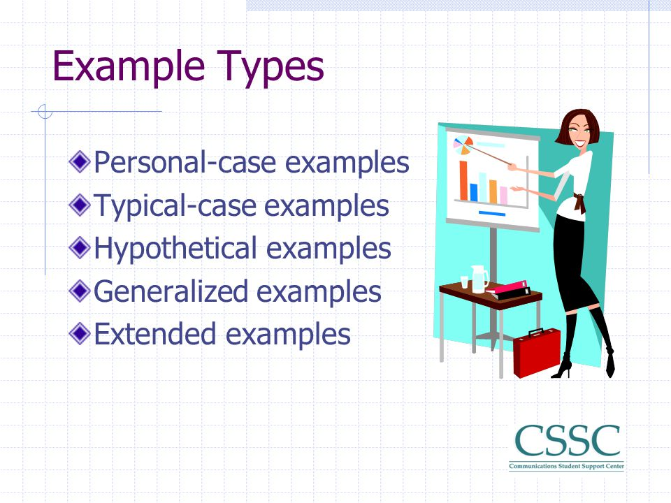 Example Types Personal-case examples Typical-case examples