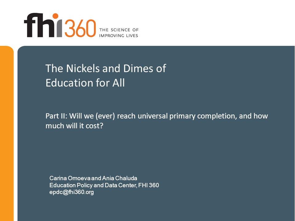 The Nickels and Dimes of Education for All