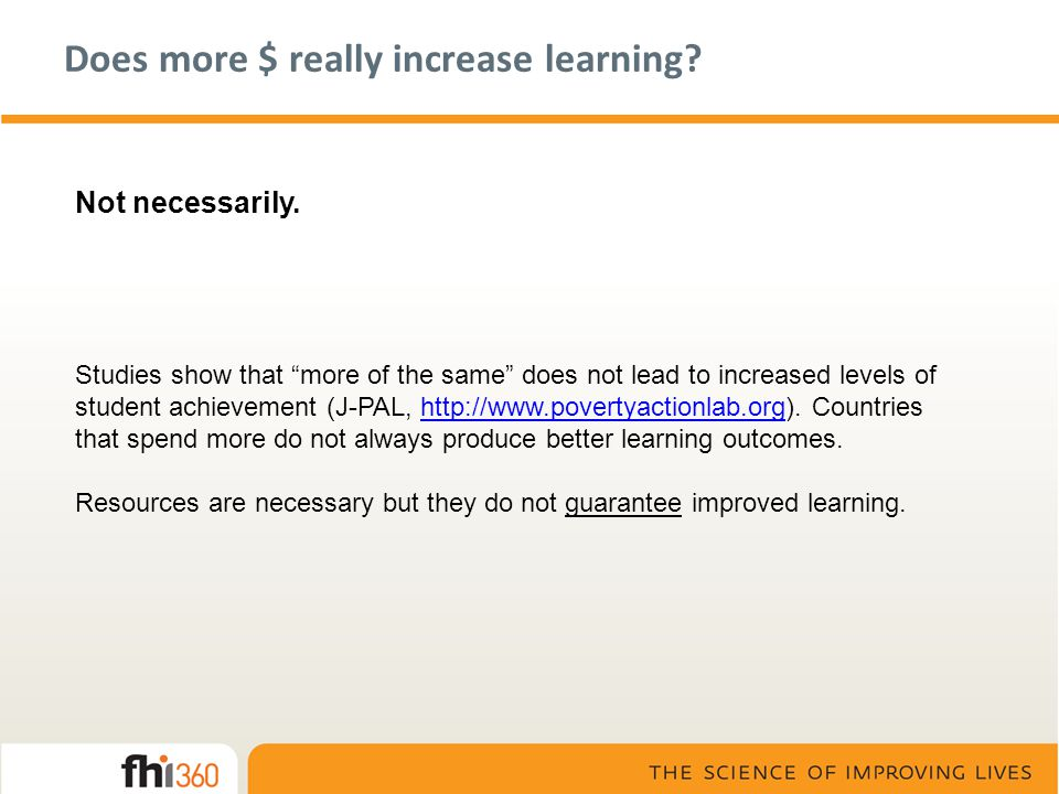Does more $ really increase learning