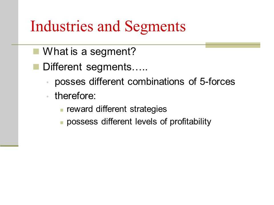 Industries and Segments