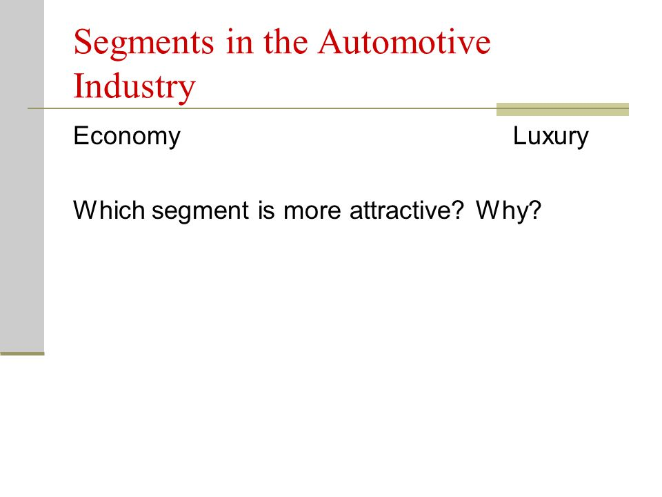 Segments in the Automotive Industry