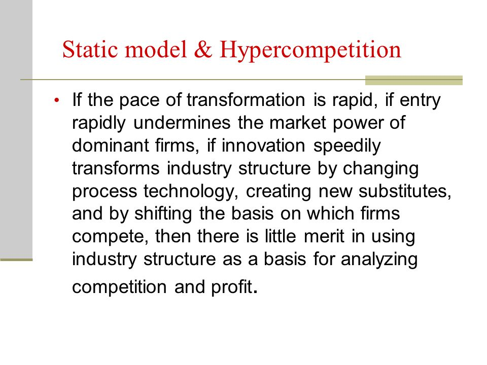 Static model & Hypercompetition