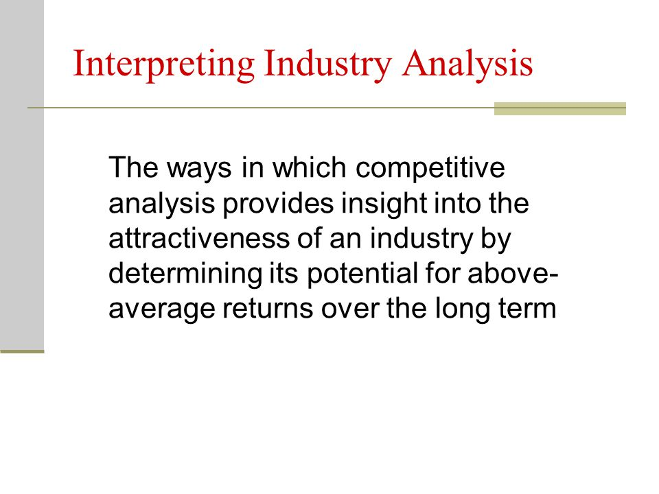 Interpreting Industry Analysis