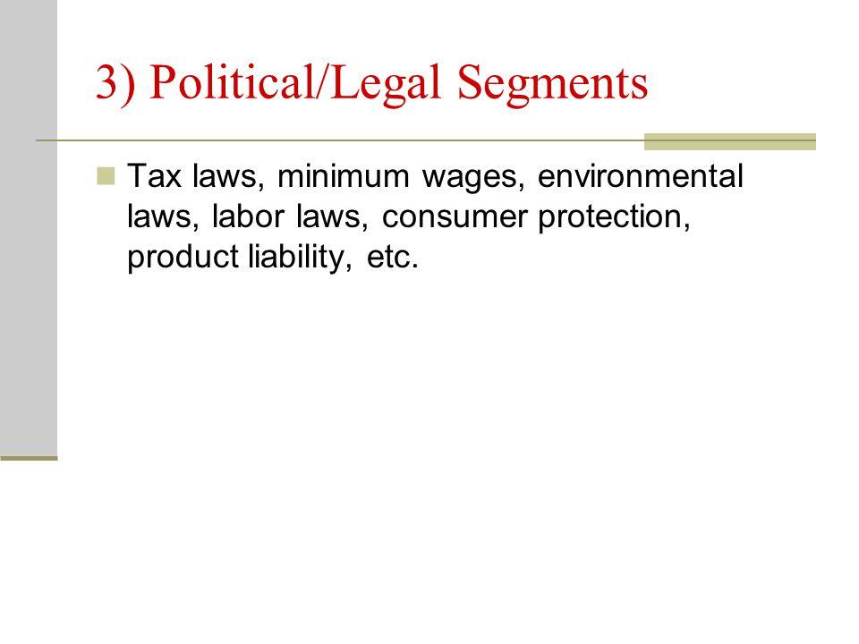 3) Political/Legal Segments