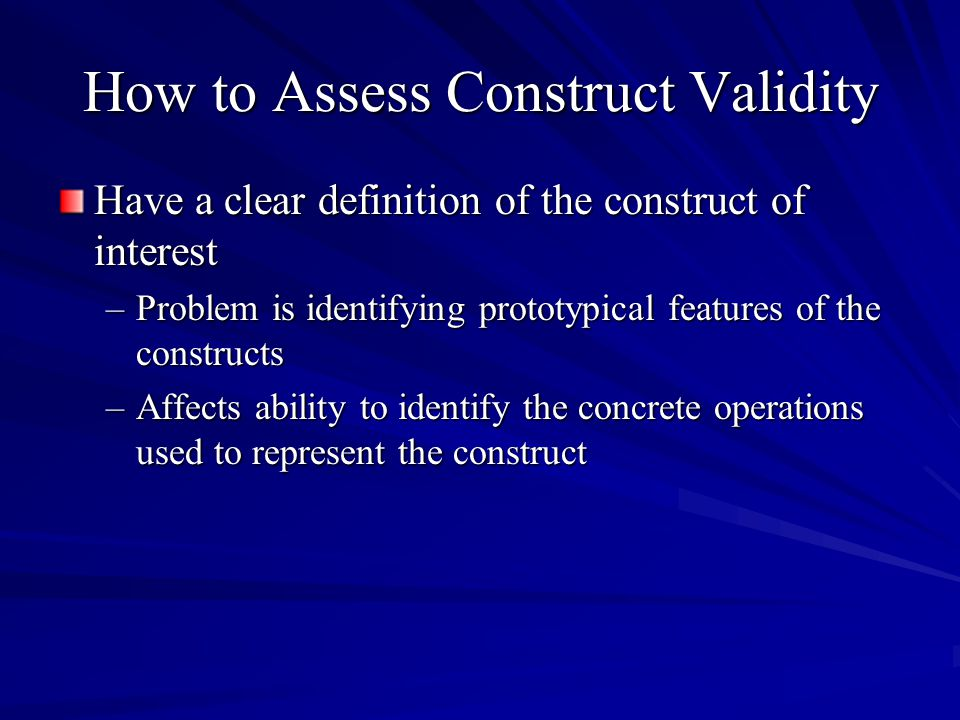 How to Assess Construct Validity