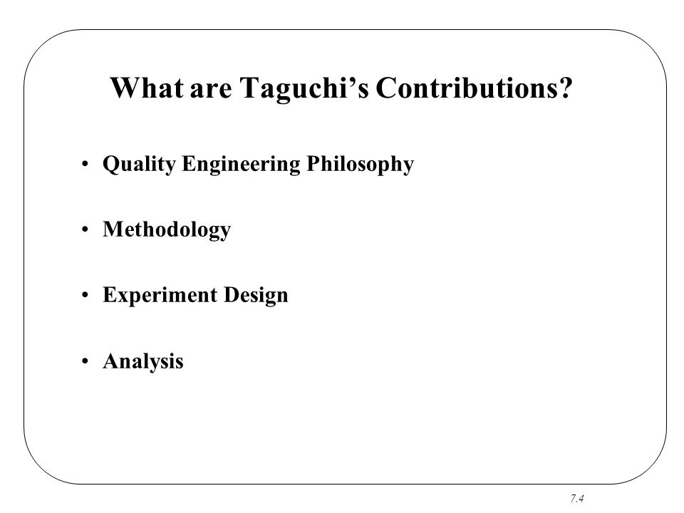 What are Taguchi's Contributions