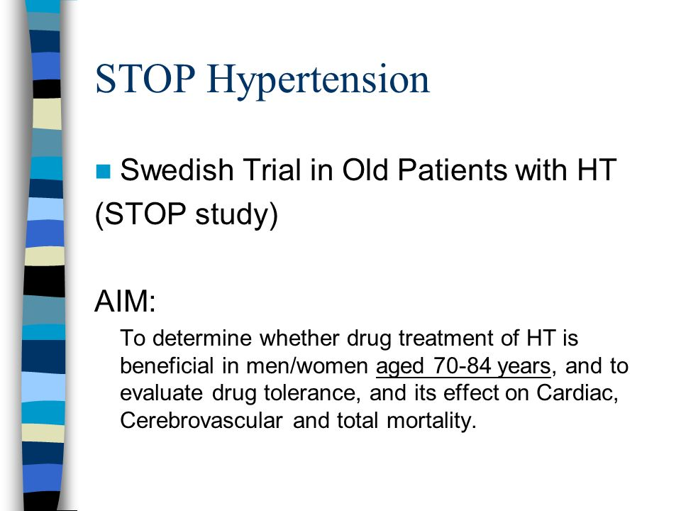 STOP Hypertension Swedish Trial in Old Patients with HT (STOP study)