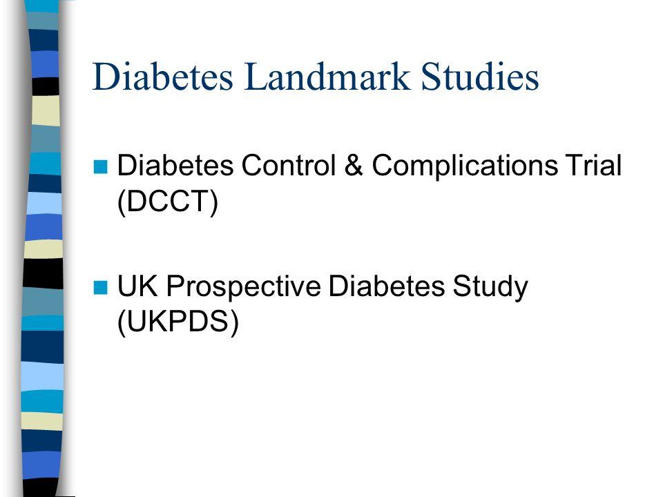 Diabetes Landmark Studies