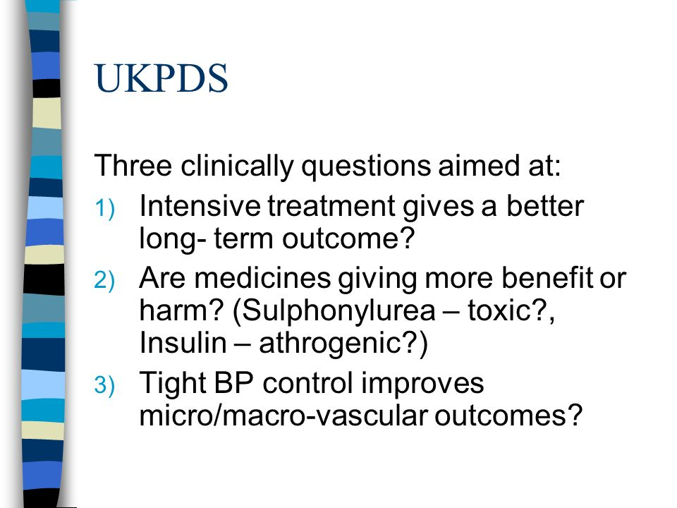 UKPDS Three clinically questions aimed at: