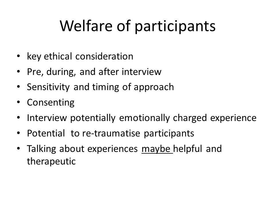 Welfare of participants