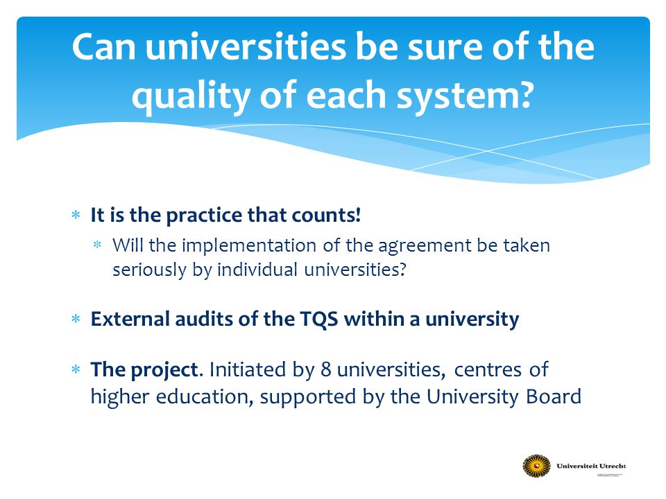 Can universities be sure of the quality of each system