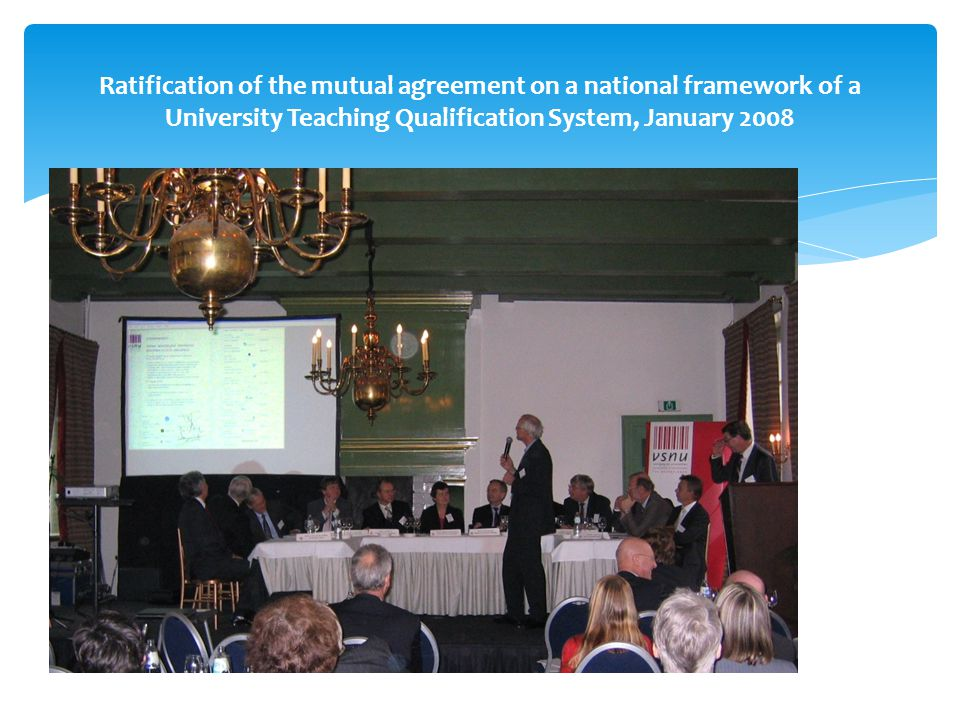 Ratification of the mutual agreement on a national framework of a University Teaching Qualification System, January 2008