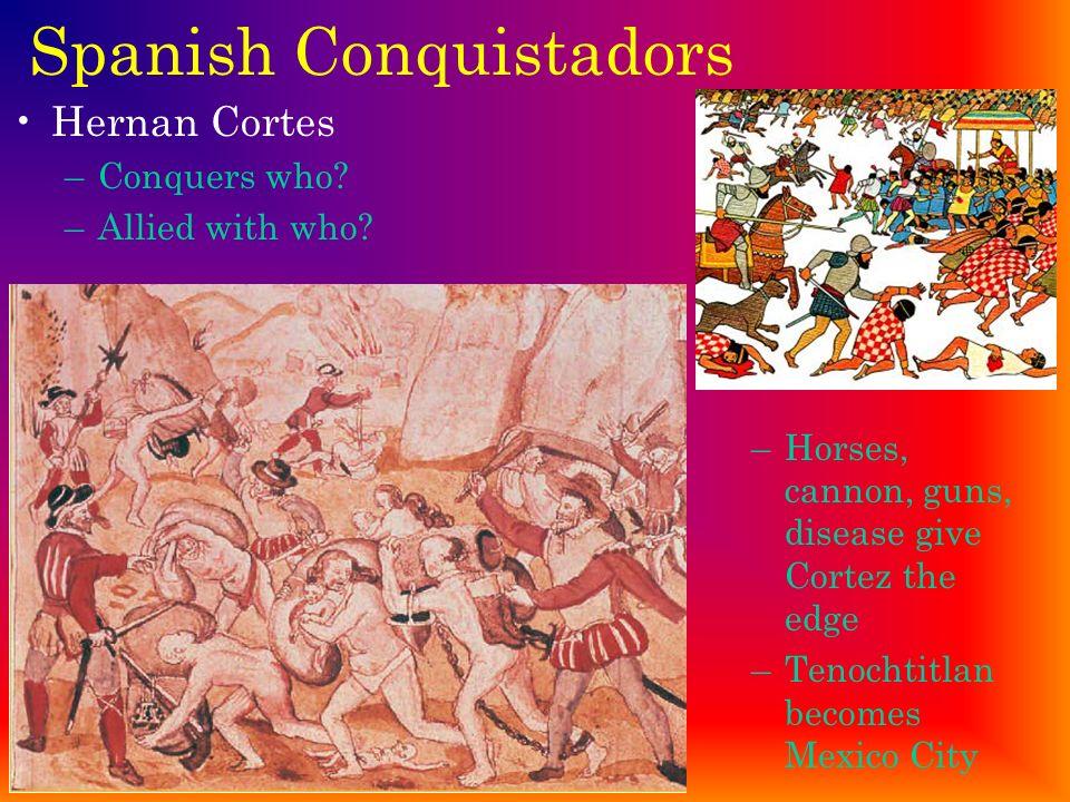 Spanish Conquistadors