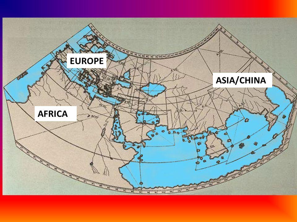 EUROPE ASIA/CHINA AFRICA