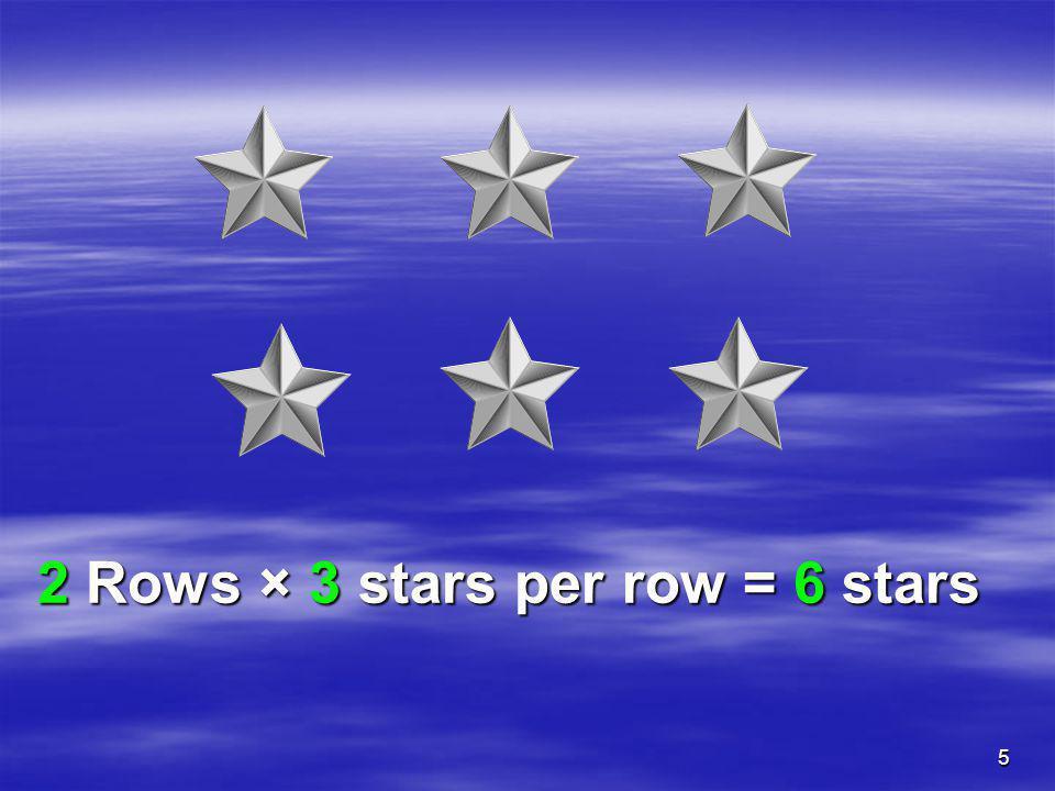 2 Rows × 3 stars per row = 6 stars