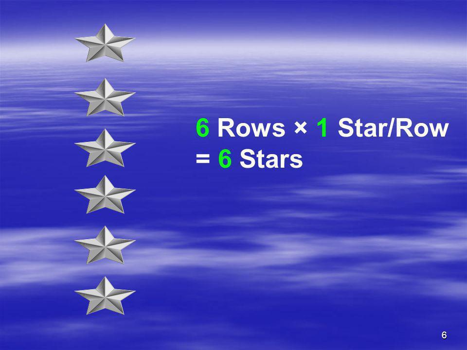 6 Rows × 1 Star/Row = 6 Stars