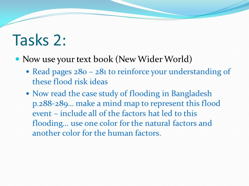 Tasks 2: Now use your text book (New Wider World)