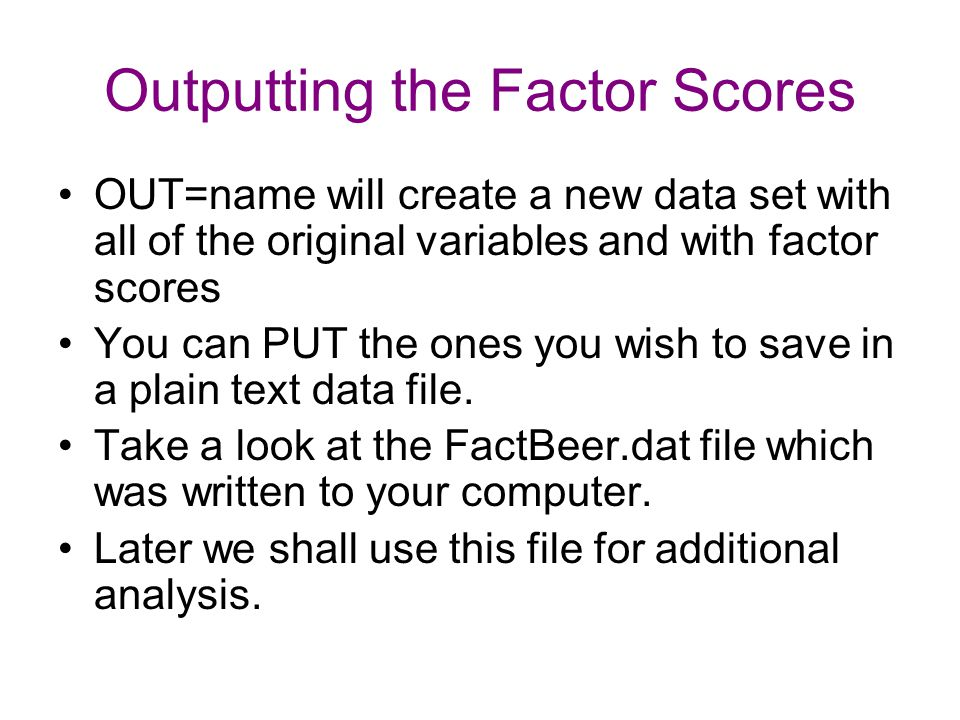 Outputting the Factor Scores