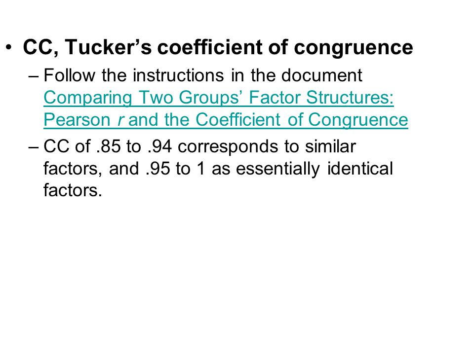 CC, Tucker's coefficient of congruence