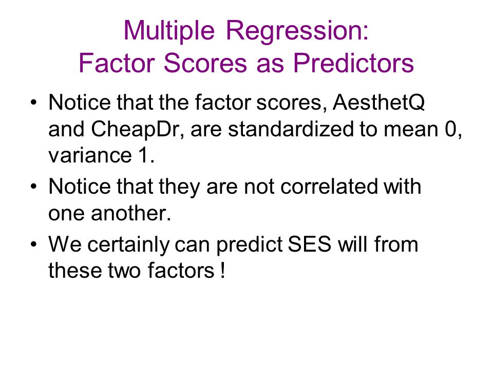 Multiple Regression: Factor Scores as Predictors
