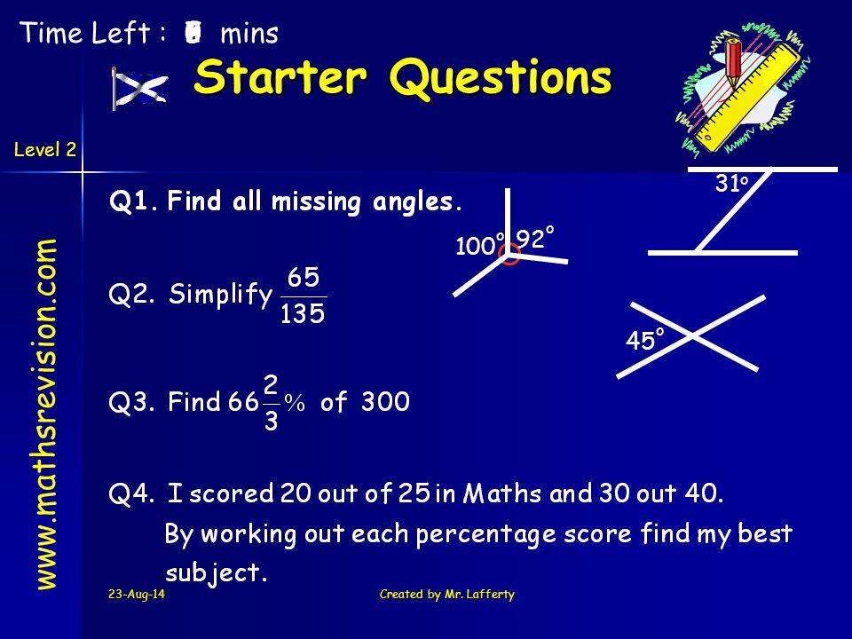 Starter Questions www.mathsrevision.com Time Left : 5 7 8 4 6 1 3 2