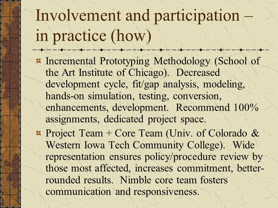 Involvement and participation – in practice (how)