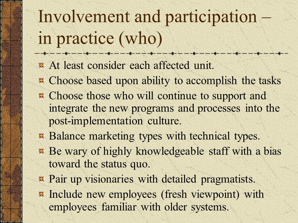 Involvement and participation – in practice (who)