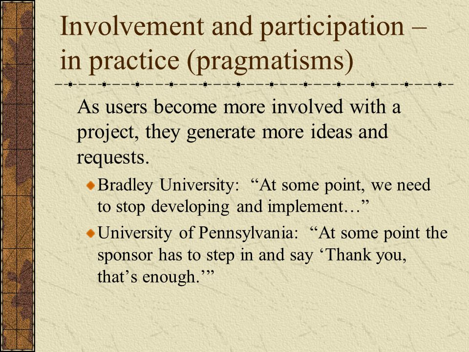 Involvement and participation – in practice (pragmatisms)