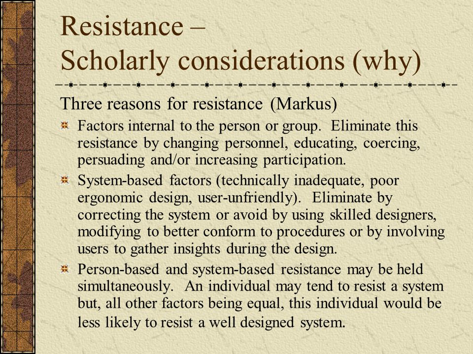Resistance – Scholarly considerations (why)