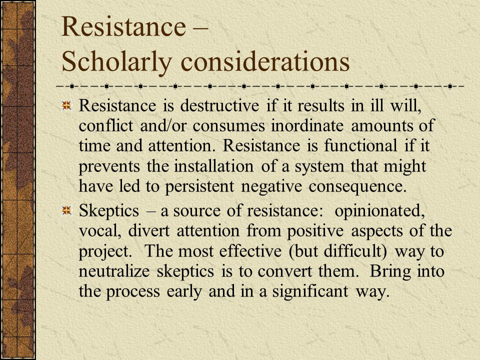 Resistance – Scholarly considerations