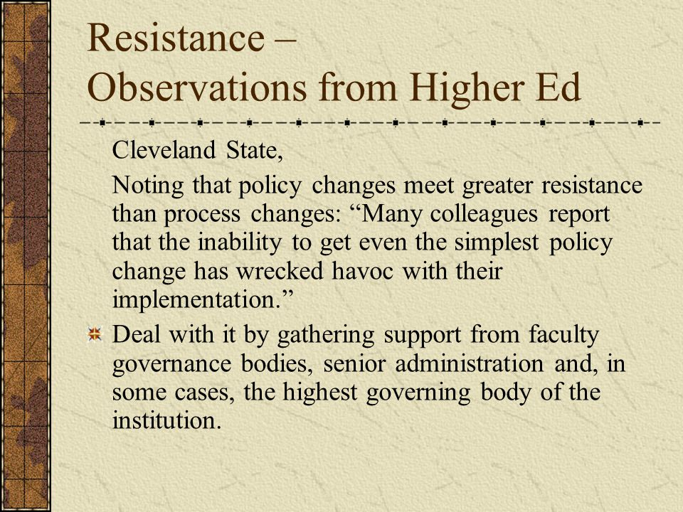 Resistance – Observations from Higher Ed