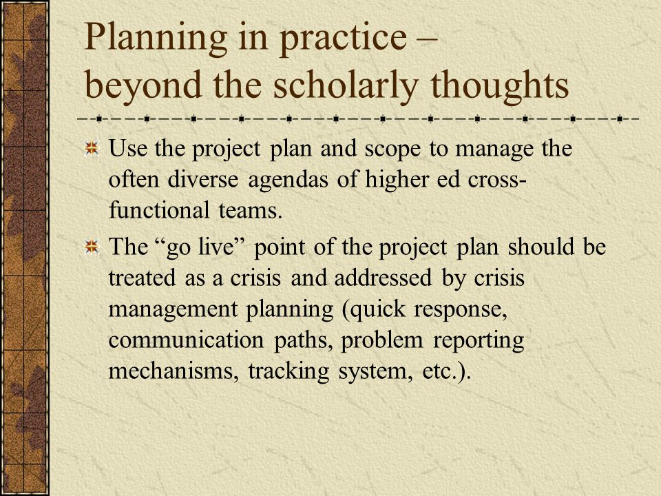 Planning in practice – beyond the scholarly thoughts