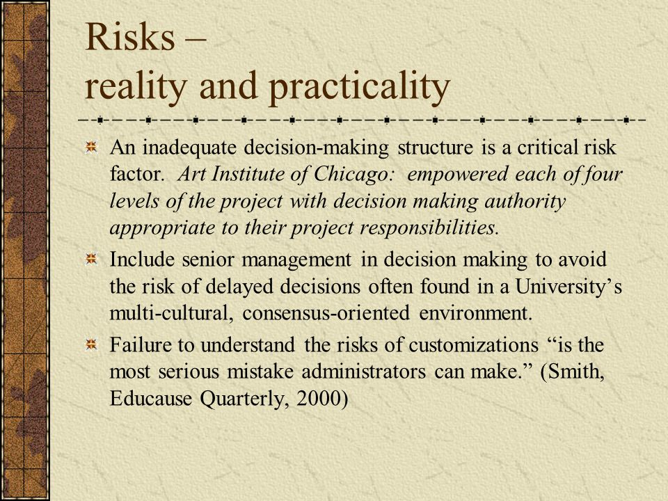 Risks – reality and practicality